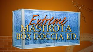 extreme-mastrota-box-doccia-edition-parodia-remail-emhe
